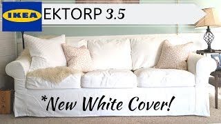 Ektorp 3.5   * New White Cover*   Putting It On! 😃