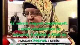 A magyar muszlimok megszerették a Koránt - Macarca Kuran-i Kerim