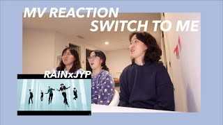 """RAIN(비) - """"나로 바꾸자 Switch to me (duet with JYP)"""" MV REACTION"""