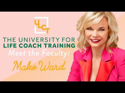 University for Life Coach Training | Mako Ward | Meet the Instructors ...