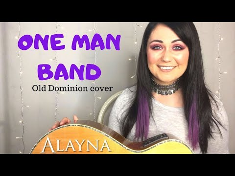One Man Band - Old Dominion cover Alayna
