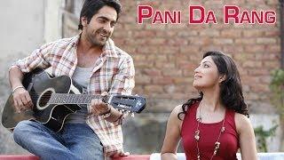 Pani Da Rang (Video Song) | Vicky Donor | Ayushman