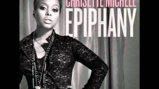 Chrisette Michele - Epiphany (I'm Leaving) [Lyrics]