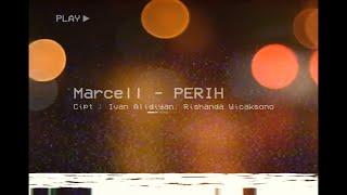 Chord dan Lirik Lagu Marcell - Perih