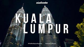 asianTraveler #onAssignment: Kuala Lumpur