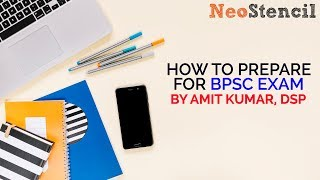 Download How to Prepare for BPSC Exam by Amit Kumar, DSP