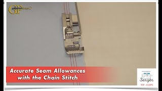 Accurate Seam Allowances with the Chain Stitch