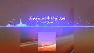 The Way To Home Jiyeon ft Hyojoon