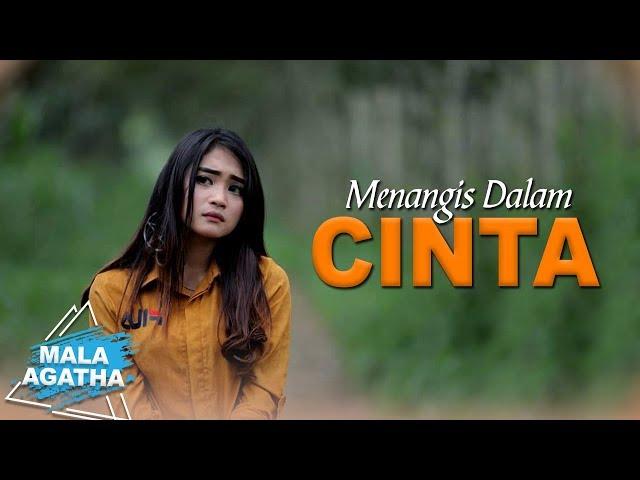 Mala Agatha - Menangis Dalam Cinta (Official Music Video)