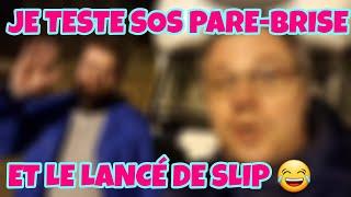 JE TESTE SOS PARE-BRISE ET LE LANCÉ DE SLIP !