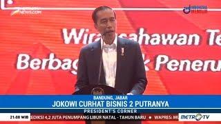 President's Corner - Jokowi Sedih Putranya Tak Mau Meneruskan Bisnisnya