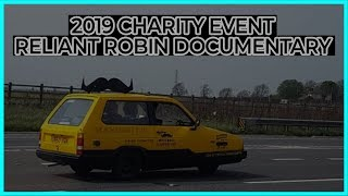 Reliant Robin Charity Event Documentary
