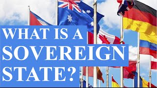 What is a Sovereign State?