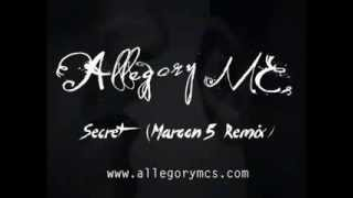 Allegory MCs - Secret (Maroon 5 Remix)