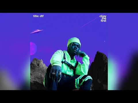 CKAY - DTF | OFFICIAL AUDIO