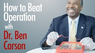 How to Beat Operation with Dr. Ben Carson