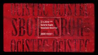 Video Sbor hudby, premiéra Očistce - Galerie Kaple