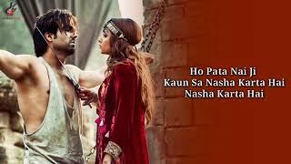 LYRICS: Oh Pata Nahin Ji Kaun Sa Nasha Karta   - YouTube