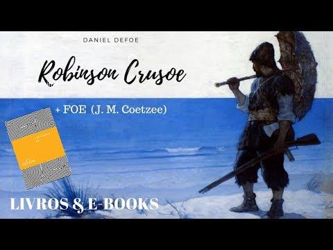 ROBINSON CRUSOE (Defoe) + FOE (Coetzee)
