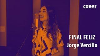 Final Feliz   Jorge Vercillo | Cover | Ananda Morais