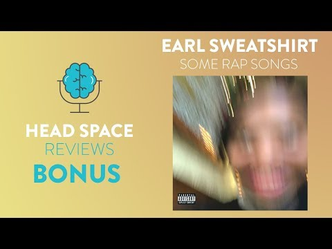 Earl Sweatshirt – Some Rap Songs – Full Album Review
