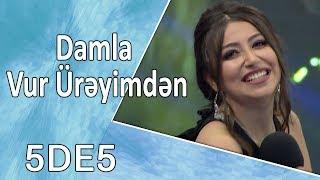 Damla ft Dj Roshka - Vur Ürəyimdən  (5də5)
