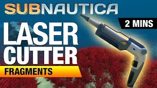 Laser Cutter Fragments Location | SUBNAUTICA