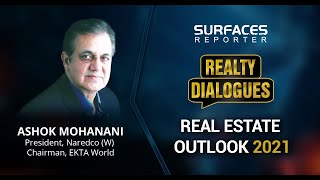 SURFACES REPORTER (SR) REALTY DIALOGUES | Mr. Ashok Mohanani, President, NAREDCO (W) and Chairman, EKTA WorldIn Conversation with Vertica Dvivedi | 14 January 2021, 6 PM