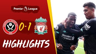 Sheffield United vs Liverpool | Wijnaldum volley wins it for the Reds