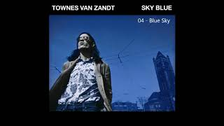 Townes Van Zandt   Blue Sky