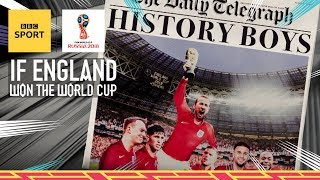 What would happen if England actually won the World Cup? - BBC Sport