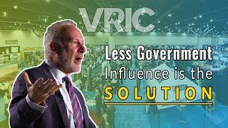 Less Government Influence is the Solution - Peter Schiff at VRIC 2019