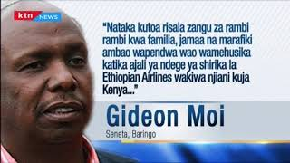 Gideon Moi atuma risala za rambi rambi baada ya ajali ya Ethiopia Air