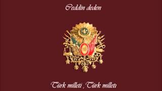 Ceddin Deden Sözleri   Lyrics Of Ottoman Song  HD 