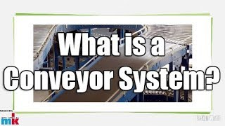 What is a Conveyor System?