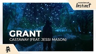 Grant   Castaway (feat. Jessi Mason) [Monstercat Lyric Video]