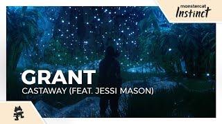 Grant   Castaway (feat. Jessi Mason) [Monstercat Lyric Video]