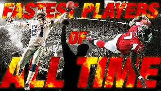 Top 10 Fastest Players of All Time | NFL movies