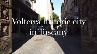 Volterra - walk through this beautiful town in Tuscany (Italy) July 2020