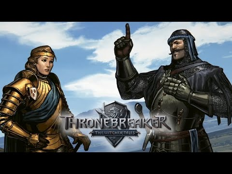Thronebreaker: The Witcher Tales - Gameplay Walkthrough