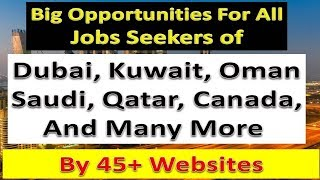 How To Get Jobs In Gulf & Foreign Country By 45+ New Jobs Websites | Hindi Urdu |