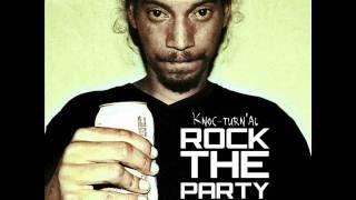 "Knoc-Turn'al - "" Rock The Party "" (Prod By Scott Storch)"