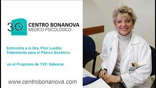 Entrevista Dra  Pilar Lusilla - Pánico escénico - Centro Bonanova de Psiquiatría y Psicología