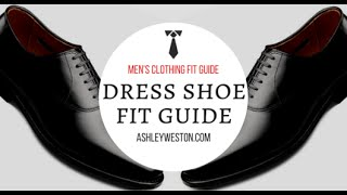How Should Dress Shoes Fit? - Mens Clothing Fit Guide - Oxfords, Brogues, Derby, Loafers, Monkstrap