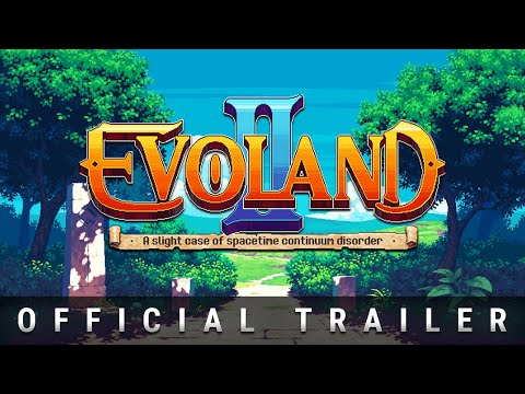 Evoland 2 Official Trailer thumbnail
