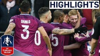 Cardiff 0-2 Man City | De Bruyne Scores Cheeky Set-piece | Emirates FA Cup 2017/18