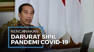 Presiden Jokowi Rencanakan Darurat Sipil Hadapi Pandemi Covid-19