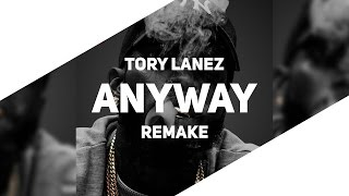 Tory Lanez - Anyway (Instrumental) [Best Version] (Prod. by C-Sick)