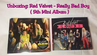 Gambar cover Unboxing: Red Velvet - Really Bad Boy ( 5th Mini Album )