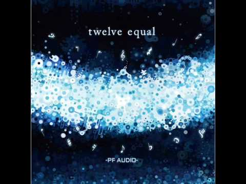 twelve equal/-PF AUDIO-  2.into a blue/feat.ユリカ(花たん)